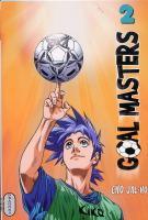 Rayon : Manga d'occasion (Shonen), Série : Goal Masters T2, Goal Masters