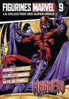 Rayon : Objets, Série : Figurines Marvel : Super-Héros T9, Figurines Marvel #9 : Magneto