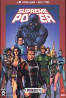Rayon : Comics (Super H�ros), S�rie : Supreme Power T7, Premiers Pas