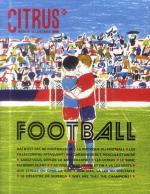 Rayon : Magazines BD (Art-illustration), Série : Citrus : Revue Illustrée T1, Football