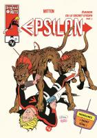 Rayon : Comics (Science-fiction), Série : Epsilon T4, Évasion ou le Secret d'Eden : Part. 1