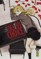 Rayon : Manga (Seinen), Série : Death's Choice T1, Death's Choice