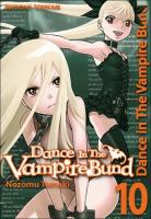 Rayon : Manga (Shonen), Série : Dance in the Vampire Bund T9, Dance in the Vampire Bund (Nouvelle Edition)