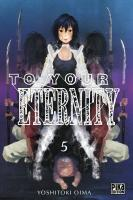 Rayon : Manga (Shonen), Série : To your Eternity T5, To your Eternity