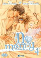 Rayon : Manga (Seinen), S�rie : No Money T4, No Money