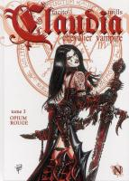 Rayon : Albums (Heroic Fantasy-Magie), Série : Claudia Chevalier Vampire T3, Opium Rouge