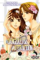 Rayon : Manga (Shojo), Série : Dangereuse Attraction T2, Dangereuse Attraction