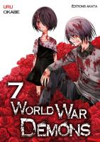Rayon : Manga (Shonen), Série : World War Demons T7, World War Demons