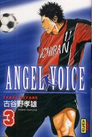 Rayon : Manga (Shonen), Série : Angel Voice T3, Angel Voice