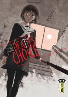 Rayon : Manga (Seinen), Série : Death's Choice T2, Death's Choice