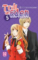 Rayon : Manga (Shojo), S�rie : Trill on Eden T5, Trill on Eden