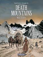 Rayon : Albums (Aventure-Action), Série : Death Mountains T1, Mary Graves