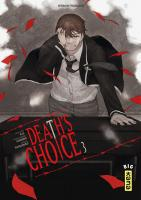 Rayon : Manga (Seinen), Série : Death's Choice T3, Death's Choice