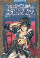 Rayon : Manga (Shojo), S�rie : The Royal Doll Orchestra T4, The Royal Doll Orchestra