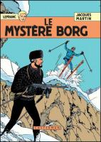 Rayon : Albums (Policier-Thriller), S�rie : Lefranc T3, Le Myst�re Borg (Edition 60 ans)