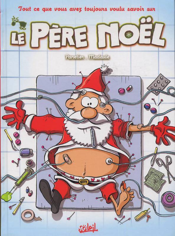 Humour Pere Noel Image.Le Pere Noel Bruno Madaule Laurent Panetier Humour