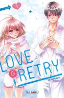 Rayon : Manga (Shojo), Série : Love & Retry T1, Love & Retry