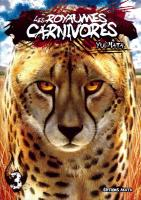 Rayon : Manga (Seinen), Série : Les Royaumes Carnivores T3, Les Royaumes Carnivores
