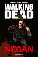 Rayon : Comics (Drame), Série : Walking Dead : Negan, Walking Dead : Negan (Édition Prestige)