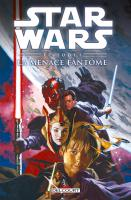 Rayon : Comics (Science-fiction), Série : Star Wars T4, Épisode I : La Menace Fantôme (Nouvelle Édition)