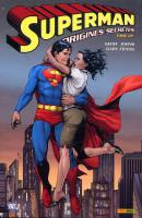 Rayon : Comics (Super Héros), Série : Superman T1, Origines Secrètes