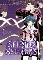 Rayon : Manga (Seinen), Série : Spirits Seekers T1, Spirits Seekers
