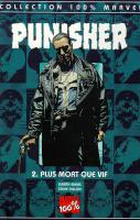 Rayon : Comics (Super Héros), Série : Punisher T2, Plus Mort que Vif