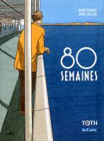 Rayon : Albums (Art-illustration), Série : 80 Semaines, 80 Semaines