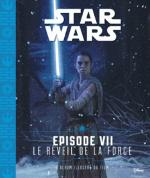 Rayon : Comics (Science-fiction), Série : Star Wars T7, Épisode VII : Le Réveil de la Force (Album du Film)