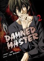 Rayon : Manga (Seinen), Série : Damned Master T2, Damned Master