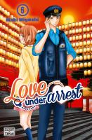 Rayon : Manga (Shojo), Série : Love under Arrest T6, Love under Arrest