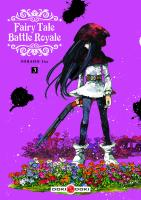Rayon : Manga (Seinen), Série : Fairy Tale Battle Royale T3, Fairy Tale Battle Royale