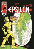 Rayon : Comics (Science-fiction), Série : Epsilon T6, Évasion ou le Secret d'Eden : Part. 3