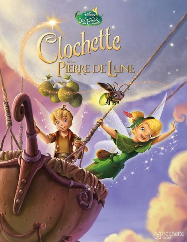 Clochette et la pierre de lune aventure action canal bd - Clochette pierre de lune ...