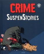 Rayon : Comics (Policier-Thriller), Série : Crime SuspenStories T2, Crime SuspenStories
