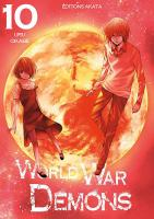Rayon : Manga (Shonen), Série : World War Demons T10, World War Demons