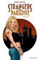 Rayon : Comics (Drame), Série : Strangers in Paradise (Série 2) T1, Strangers in Paradise