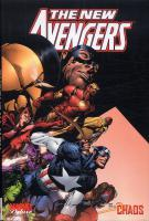 Rayon : Comics (Super H�ros), S�rie : The New Avengers T1, Chaos (Nouvelle Edition)