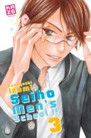 Rayon : Manga (Shojo), S�rie : Seiho Men's School !! T3, Seiho Men's School !!