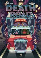 Rayon : Albums (Drame), Série : Death Road T1, Death Road