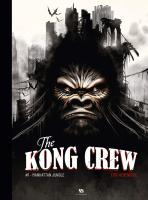 Rayon : Albums (Aventure-Action), Série : The Kong Crew T1, Manhattan Jungle