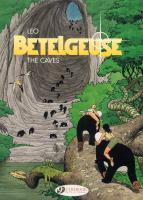 Rayon : Albums (Science-fiction), Série : Bételgeuse (Anglais) T2, The Caves (Les Cavernes)