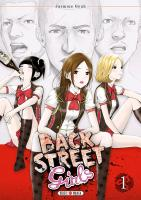 Rayon : Manga (Seinen), Série : Back Street Girls T1, Back Street Girls