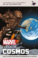 Rayon : Comics (Documentaire-Encyclopédie), Série : Marvel : Le Guide du Cosmos, Marvel : Le Guide du Cosmos