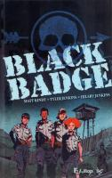 Rayon : Comics (Aventure-Action), Série : Black Badge, Black Badge