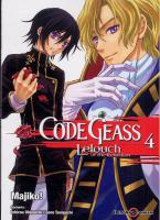 Rayon : Manga (Shonen), S�rie : Code Geass : Lelouch of the Rebellion T4, Code Geass Lelouch of the Rebellion