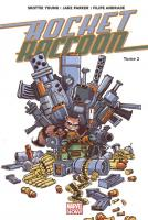 Rayon : Comics (Super Héros), Série : Rocket Raccoon T2, Monstre en Folie