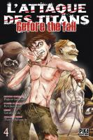 Rayon : Manga (Seinen), Série : L'Attaque des Titans : Before the Fall T4, L'Attaque des Titans : Before the Fall