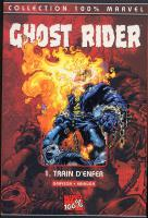 Rayon : Comics (Super Héros), Série : Ghost Rider (Série 2) T1, Train d'Enfer