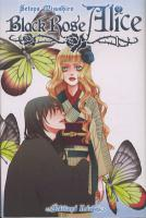 Rayon : Manga (Shojo), Série : Black Rose Alice T1, Black Rose Alice